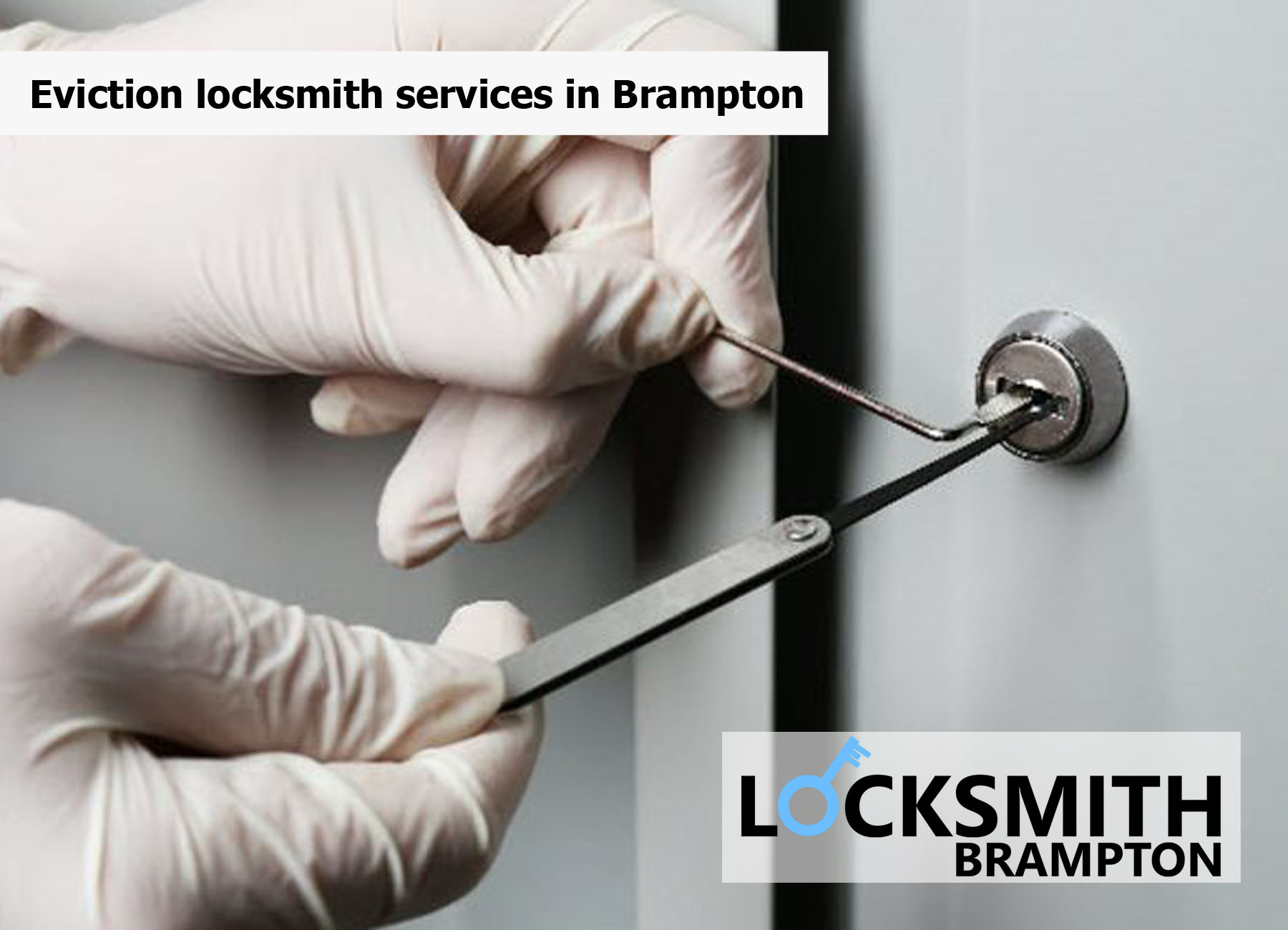 Eviction locksmith service in Brampton
