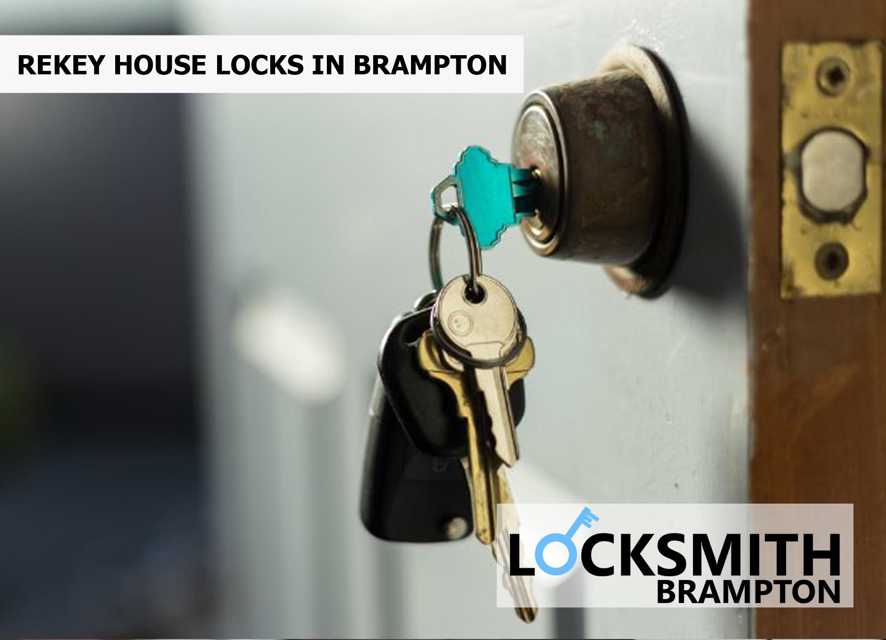 REKEY HOUSE LOCKS IN BRAMPTON