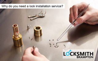 Why do you need a lock installation service