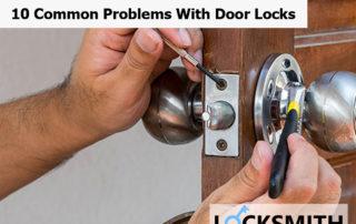 10 Common Problems With Door Locks